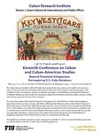 Call for Panels and Papers- Eleventh Conference on Cuban and Cuban-American Studies