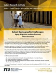 Cuba's Demographic Challenges: Aging, Migration, and the Economy- A Panel Discussion