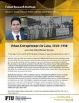 Urban Entrepreneurs in Cuba, 1920-1958