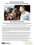 The 2016 FIU Cuba Poll: How Cuban Americans in Miami View U.S. Policies Toward Cuba