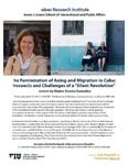 "The Feminization of Aging and Migration in Cuba: Prospects and Challenges of a ""Silent Revolution"" Lecture by Elaine Acosta González"