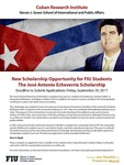 New Scholarship Opportunity for FIU Students The Jose Antonio Echeverria Scholarship by Steven J. Green School of International and Public Affairs