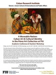 A Moveable Nation: Cuban Art & Cultural Identity in the Pérez Art Collection at FIU