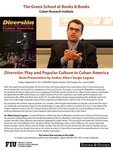 Diversión: Play and Popular Culture in Cuban America