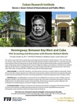 Hemingway: Between Key West and Cuba by Richard Abella, Raul Villarreal, and Dr. Ricardo Castells