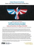 Call for Panels and Papers Twelfth Conference on Cuban and Cuban-American Studies by Cuban Research Institute