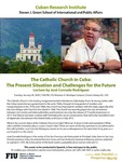 The Catholic Church in Cuba: The Present Situation and Challenges for the Future