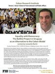 Equality with Democracy: The Batilist Project in Uruguay as an Alternative to the Cuban Model