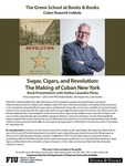Sugar, Cigars, and Revolution: The Making of Cuban New York by Lisandro Perez
