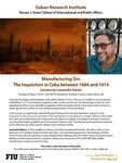 Manufacturing Sin: The Inquisition in Cuba between 1604 and 1614 by Leonardo Falcon