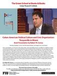 Cuban-American Political Culture and Civic Organization: Tocqueville in Miami