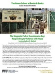 The Magnetic Pull of Guantanamo Bay: Responding to Violence with Hope by Don E. Walicek
