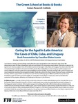 Caring for the Aged in Latin America: The Cases of Chile, Cuba, and Uruguay by Elaine Acosta