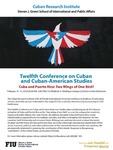 Cuba and Puerto Rico: Two Wings of One Bird? by Steven J. Green School of International & Public Affairs, Florida International University and Cuban Research Institute, Florida International University