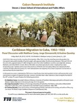 Caribbean Migration to Cuba, 1902-1933: Panel Discussion with Matthew Casey, Jorge Giovannetti, & Andrea Queeley