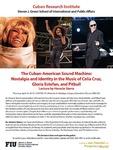 The Cuban-American Sound Machine: Nostalgia and Identity in the Music of Celia Cruz, Gloria Estefan, and Pitbull: Lecture by Horacio Sierra