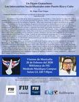 Un Pajaro Guarachero: Los Intercambios Socio-Musicales entre Puerto Rico y Cuba by Cuban Research Institute, Florida International University