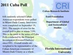 2011 Cuba Poll by Guillermo J. Grenier, Hugh Gladwin, and Cuban Research Institute