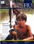 Florida International University Magazine Winter 2006 by Florida International University Division of University Relations