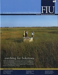 Florida International University Magazine Winter 2007 by Florida International University Division of University Relations