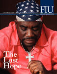Florida International University Magazine Spring 2007