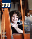 Florida International University Magazine Spring 2011 by Florida International University Division of University Relations