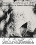 R. F. Buckley Landscapes: A Sculptural Discourse
