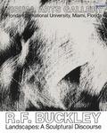 R. F. Buckley: Landscapes, A Sculptural Discourse
