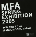 MFA Spring Exhibition 2005