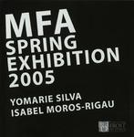 MFA Spring Exhibition 2005