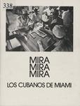 Mira, mira, mira, los Cubanos de Miami