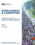 Hopelessness and Corruption: Overlooked Drivers of Migration from the Northern Triangle of Central America by Joy Olson and Eric L. Olson