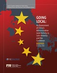 Going Local: An Assessment of China's Administrative-Level Activity in Latin American and the Caribbean