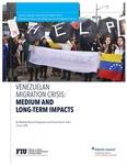 Venezuelan Migration Crisis: Medium and Long-Term Impacts by Betilde Muñoz-Pogossian and Paula García Tufró
