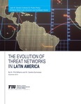 The Evolution of Threat Networks in Latin America by Dr. Phil Williams and Dr. Sandra Quincoses
