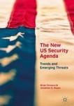 The New US Security Agenda by Brian Fonseca and Eduardo Gamarra
