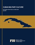 Cuban Military Culture by Frank Mora, Brian Fonseca, and Brian Latell