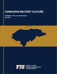Honduran Military Culture by Orlando J. Pérez and Randy Pestana