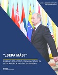 Russia's Strategic Communication in Latin America and the Caribbean