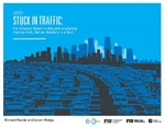 Stuck in Traffic: For Greater Miami to Become a Leading Startup Hub, Better Mobility Is a Must by Richard Florida; Steven Pedigo; and Miami Urban Future Initiative, Florida International University