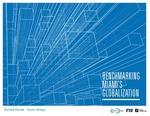Benchmarking Miami's Globalization by Richard Florida; Steven Pedigo; and Miami Urban Future Initiative, Florida International University