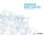 Benchmarking Miami's Talent Base by Richard Florida; Steven Pedigo; and Miami Urban Future Initiative, Florida International University