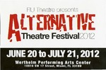 Alternative Theatre Festival 2012 postcard by Department of Theatre, Florida International University