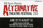 Alternative Theatre Festival 2013 postcard by Department of Theatre, Florida International University