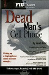 Dead Man's Cell Phone Postcard by Department of Theatre, Florida International University