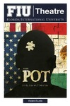 The Pot by FIU Department of Theatre