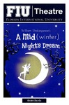 A Mid(winter) Night's Dream by FIU Department of Theatre