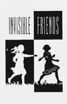 Invisible Friends by Department of Theatre, Florida International University