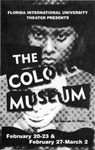 The Colored Museum by Department of Theatre, Florida International University