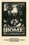Before It Hits Home by Department of Theatre, Florida International University
